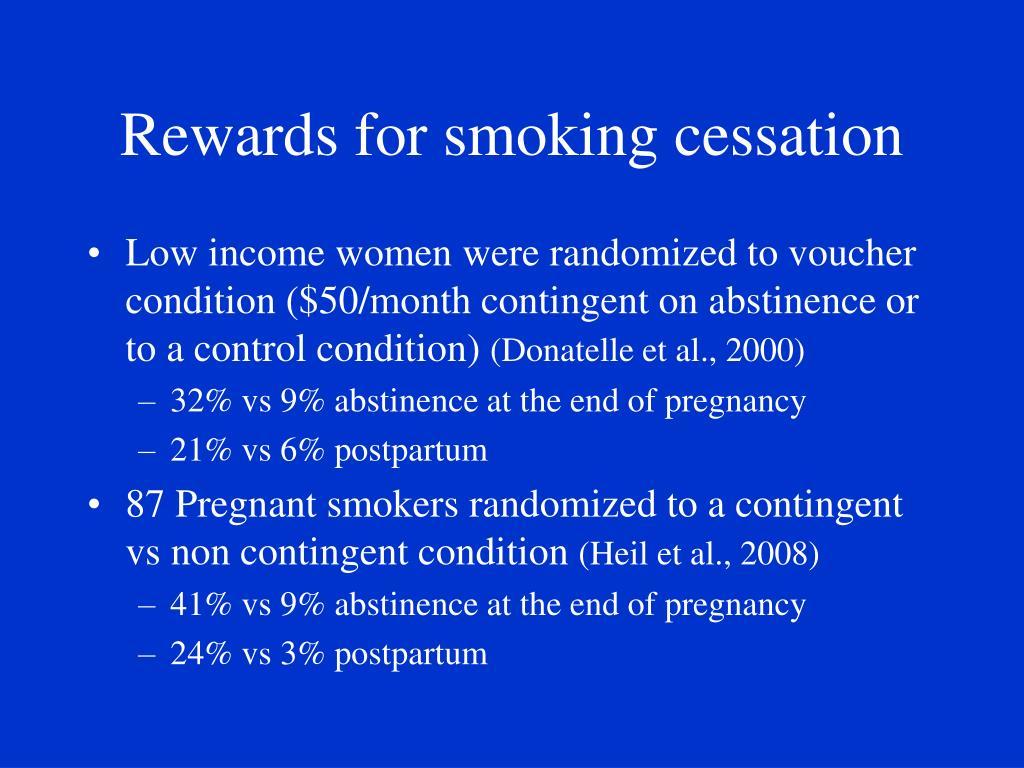 Rewards for smoking cessation