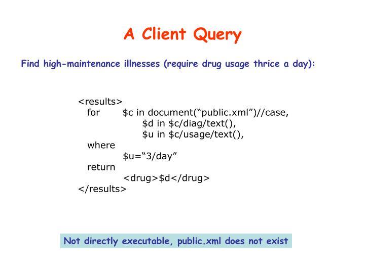 A Client Query