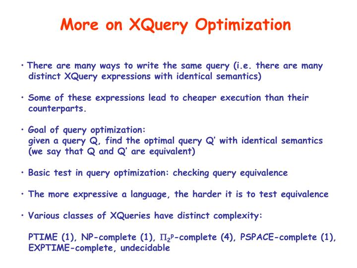 More on XQuery Optimization