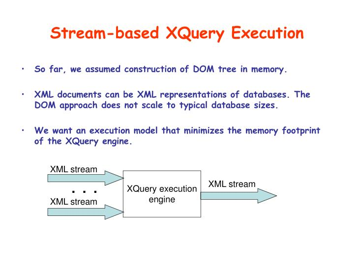 Stream-based XQuery Execution