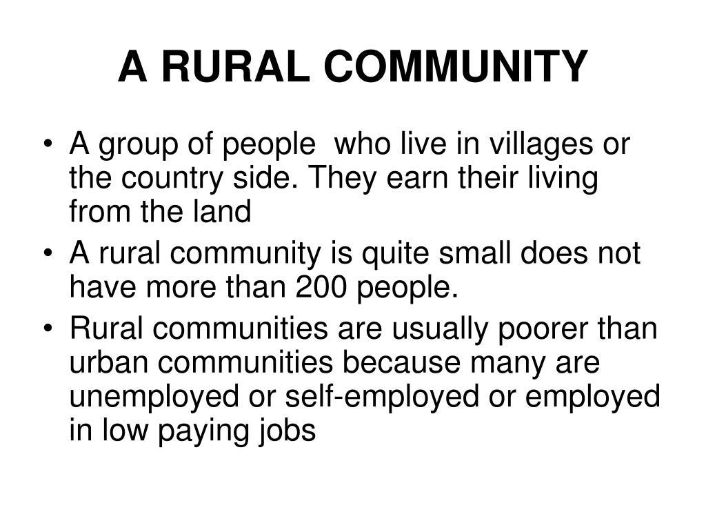 A RURAL COMMUNITY