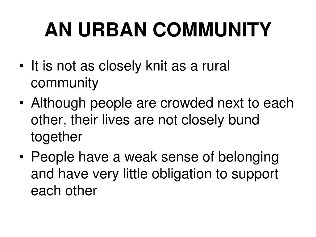 AN URBAN COMMUNITY