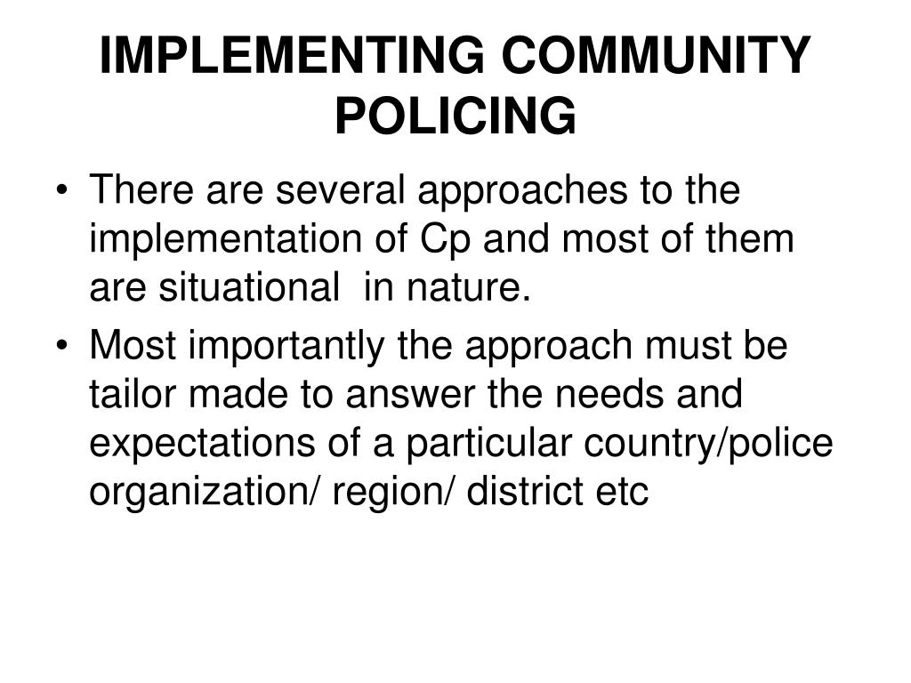 IMPLEMENTING COMMUNITY POLICING