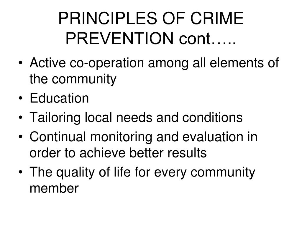 PRINCIPLES OF CRIME PREVENTION cont…..