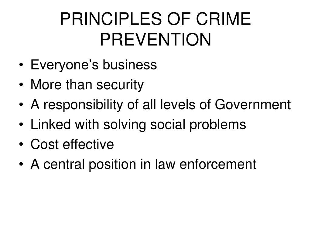 PRINCIPLES OF CRIME PREVENTION