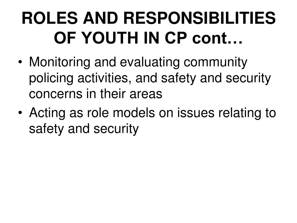 ROLES AND RESPONSIBILITIES OF YOUTH IN CP cont…