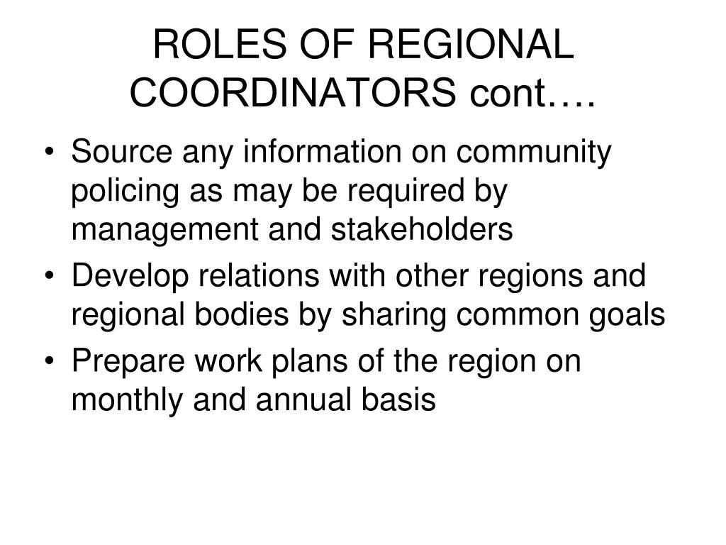 ROLES OF REGIONAL COORDINATORS cont….