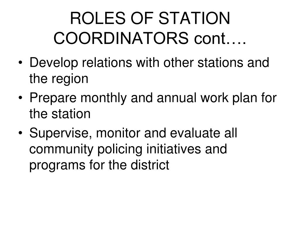 ROLES OF STATION COORDINATORS cont….