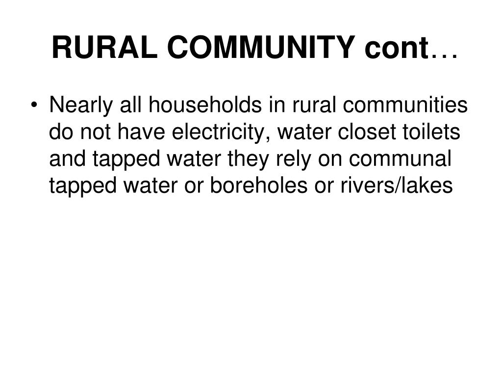 RURAL COMMUNITY cont