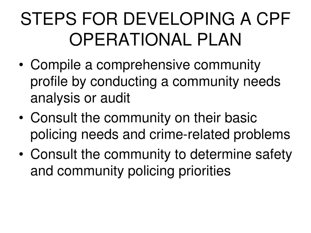STEPS FOR DEVELOPING A CPF OPERATIONAL PLAN