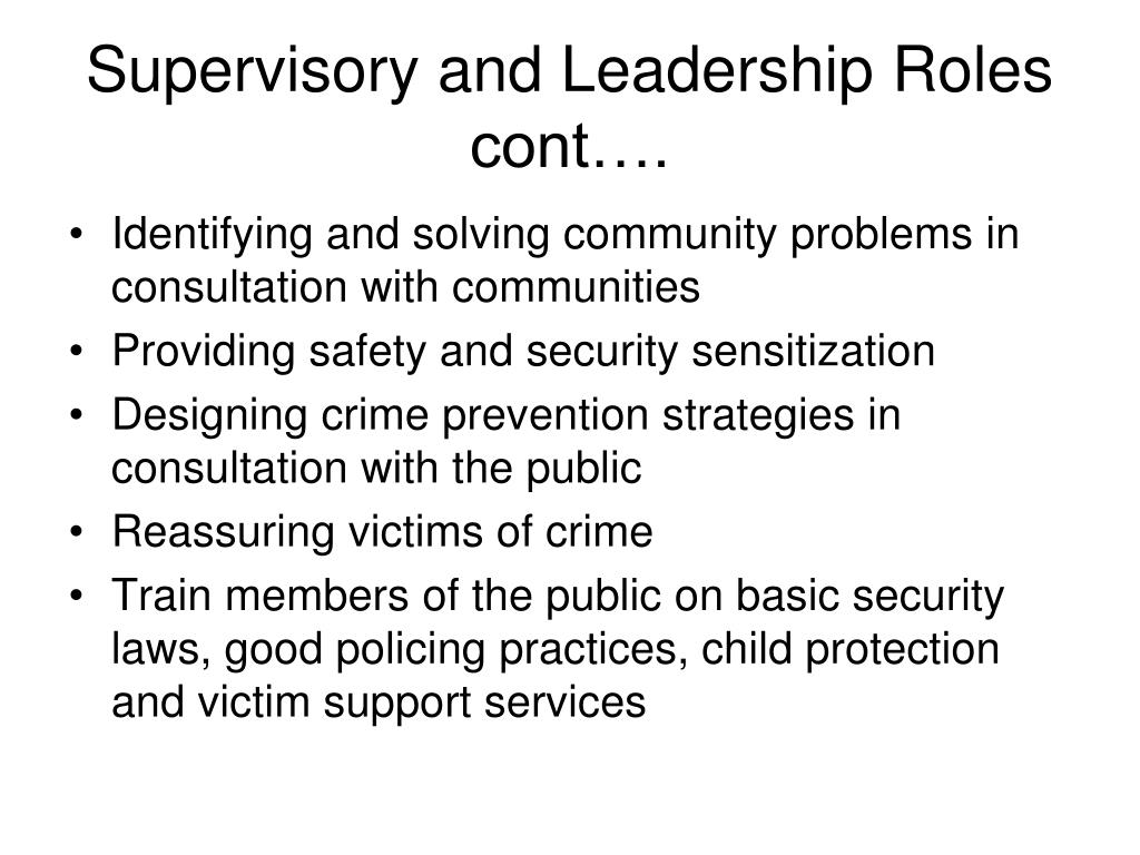 Supervisory and Leadership Roles  cont….