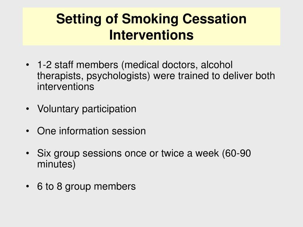 Setting of Smoking Cessation Interventions