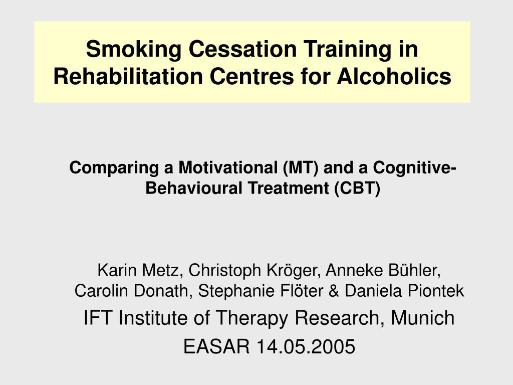 smoking cessation training in rehabilitation centres for alcoholics