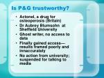 is p g trustworthy