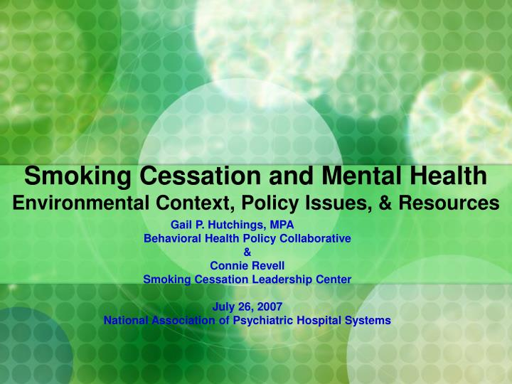 Smoking cessation and mental health environmental context policy issues resources