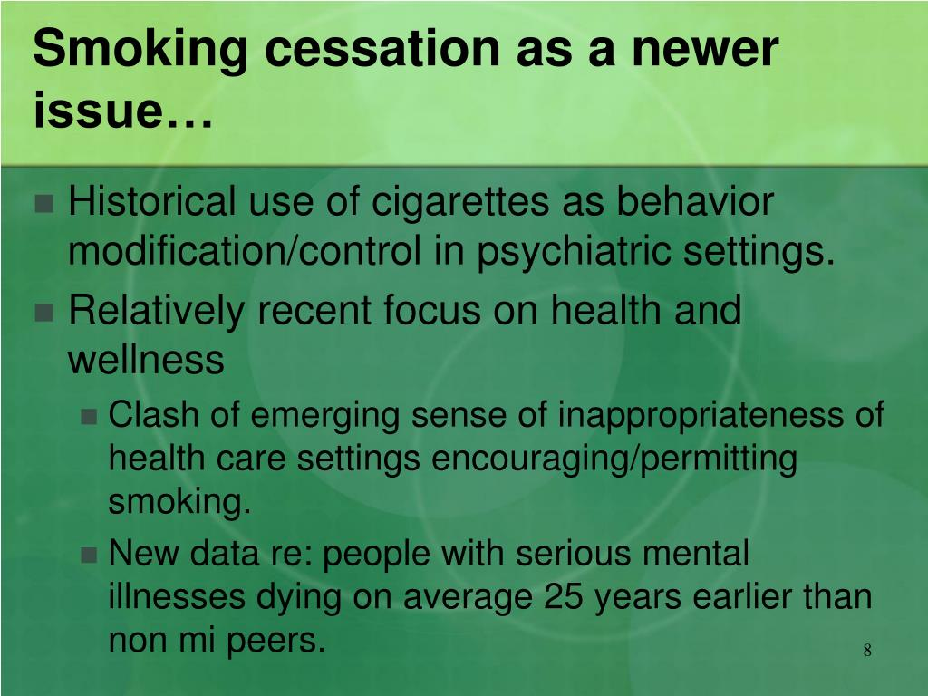 Smoking cessation as a newer issue…