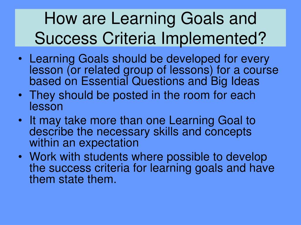 How are Learning Goals and Success Criteria Implemented?