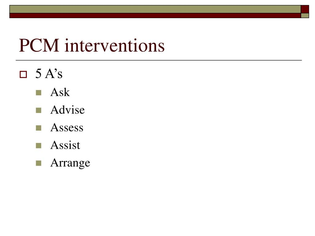 PCM interventions