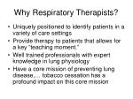 why respiratory therapists