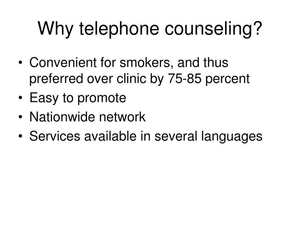Why telephone counseling?