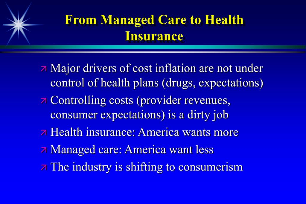 From Managed Care to Health Insurance