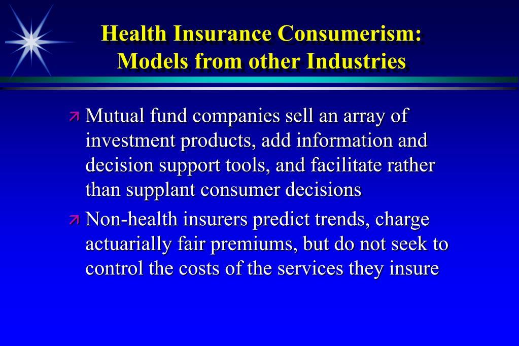 Health Insurance Consumerism: