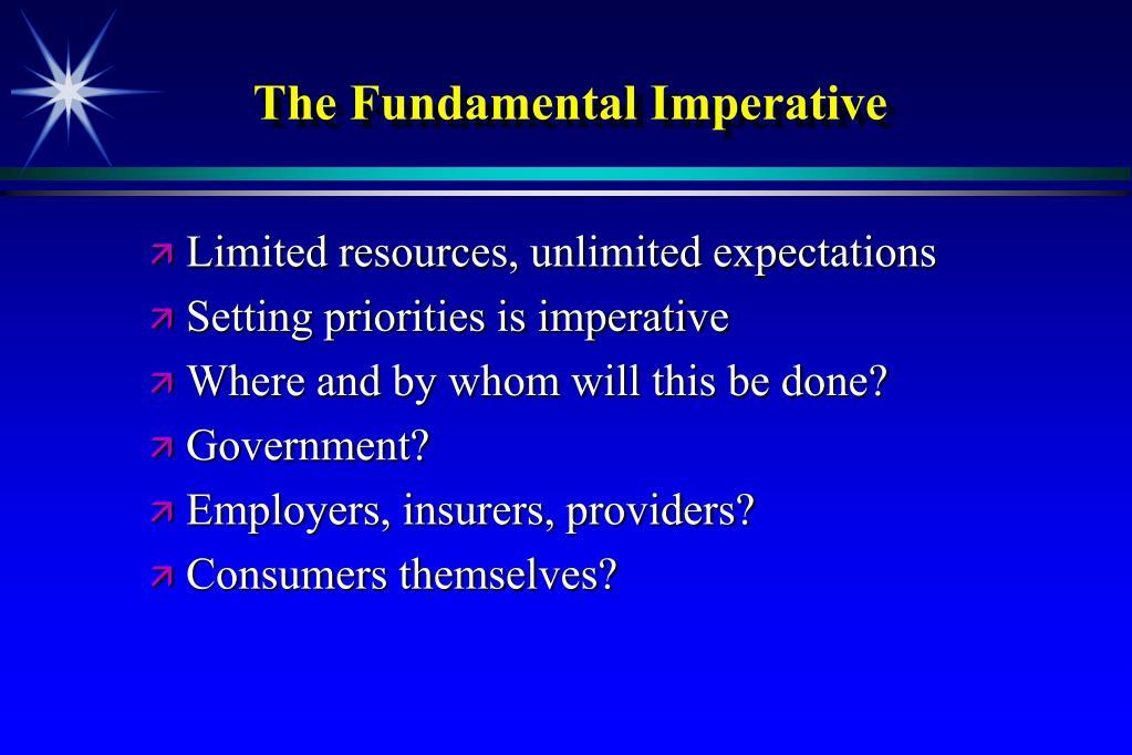 The Fundamental Imperative