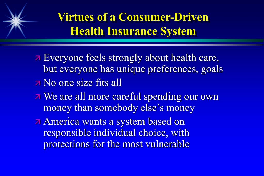 Virtues of a Consumer-Driven