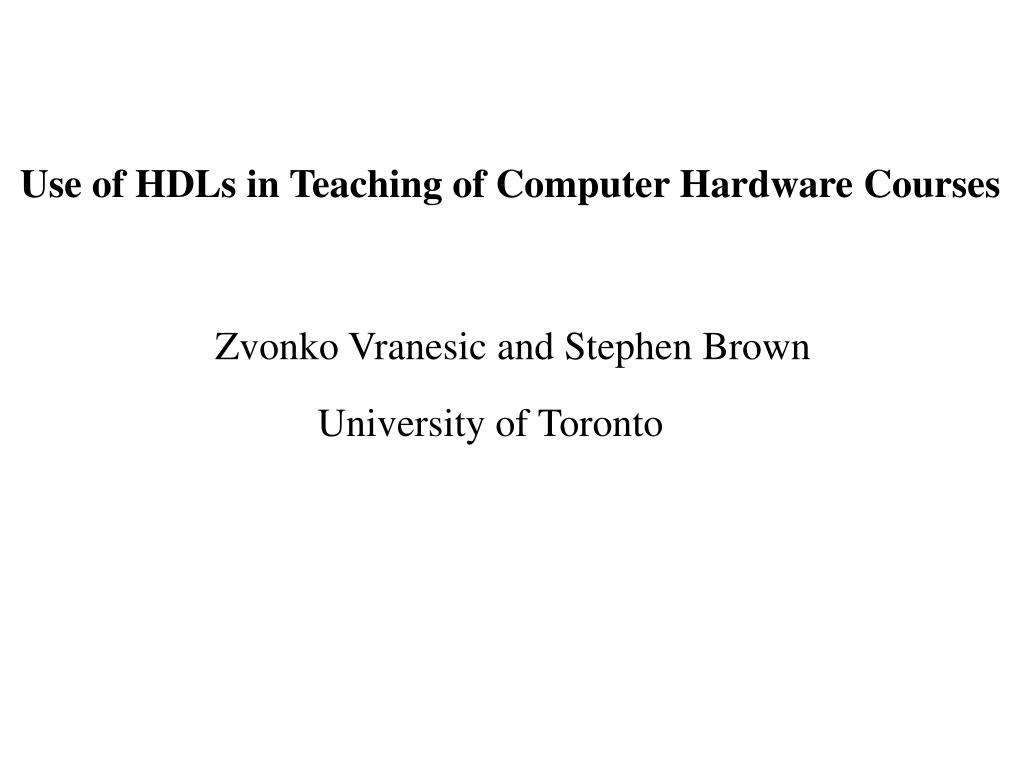 Use of HDLs in Teaching of Computer Hardware Courses