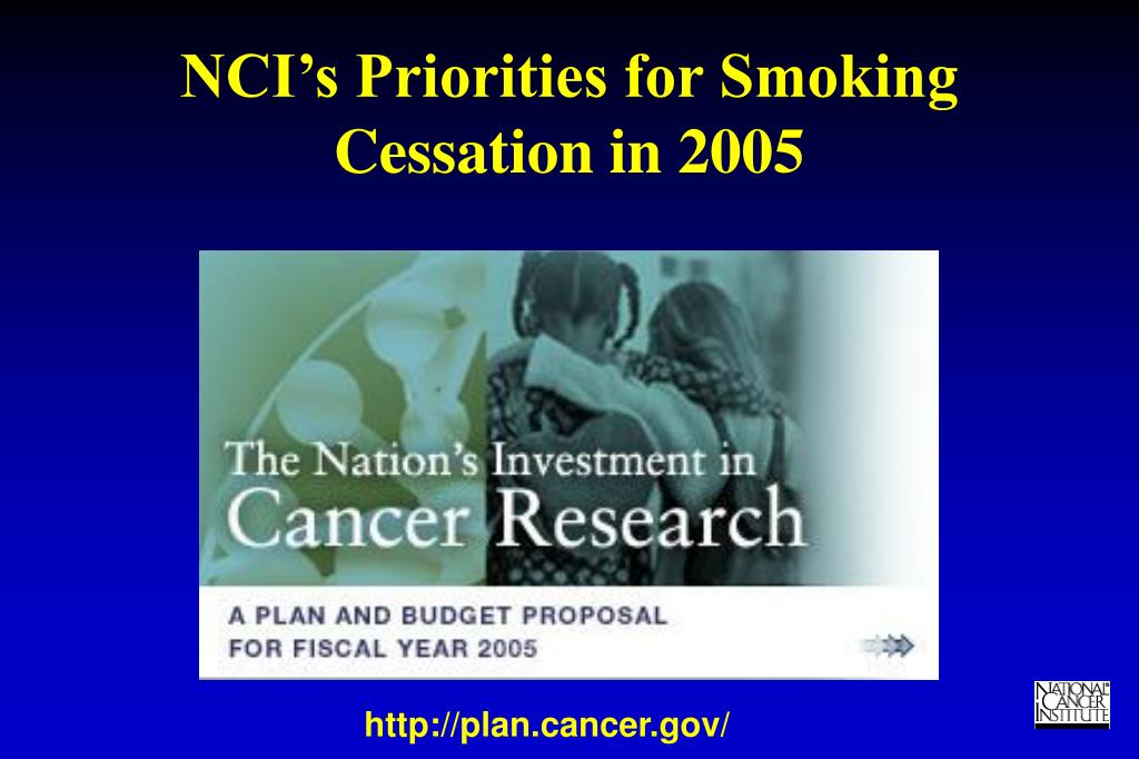 NCI's Priorities for Smoking