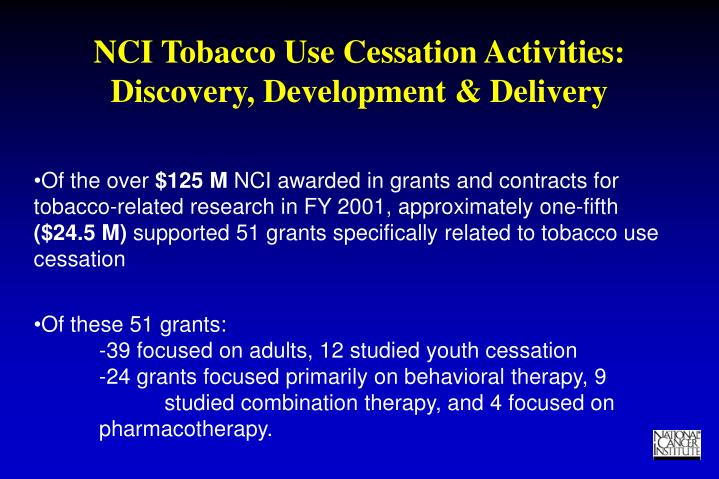 Nci tobacco use cessation activities discovery development delivery