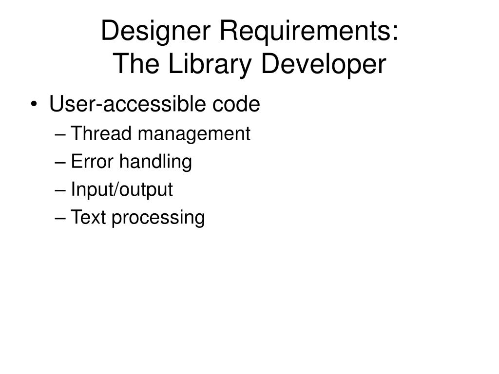 Designer Requirements: