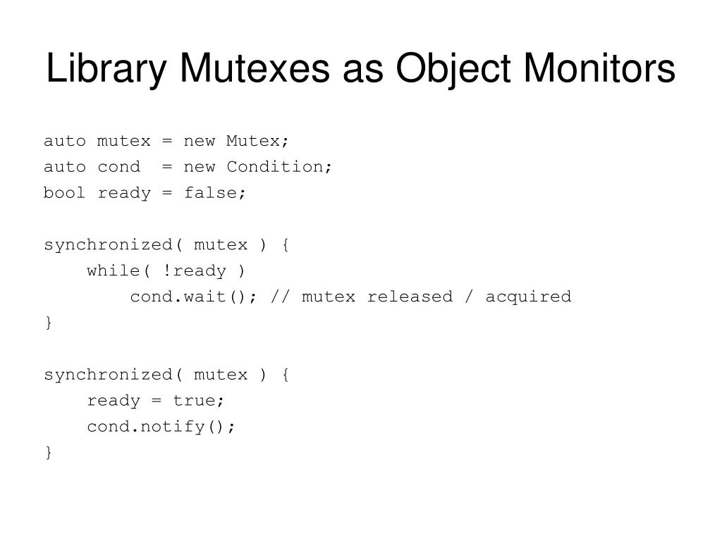 Library Mutexes as Object Monitors