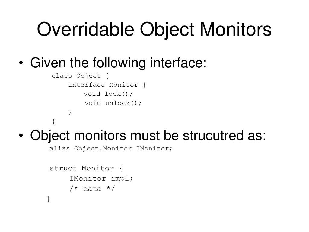 Overridable Object Monitors