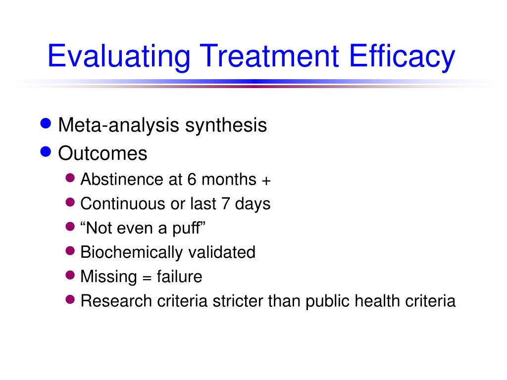 Evaluating Treatment Efficacy