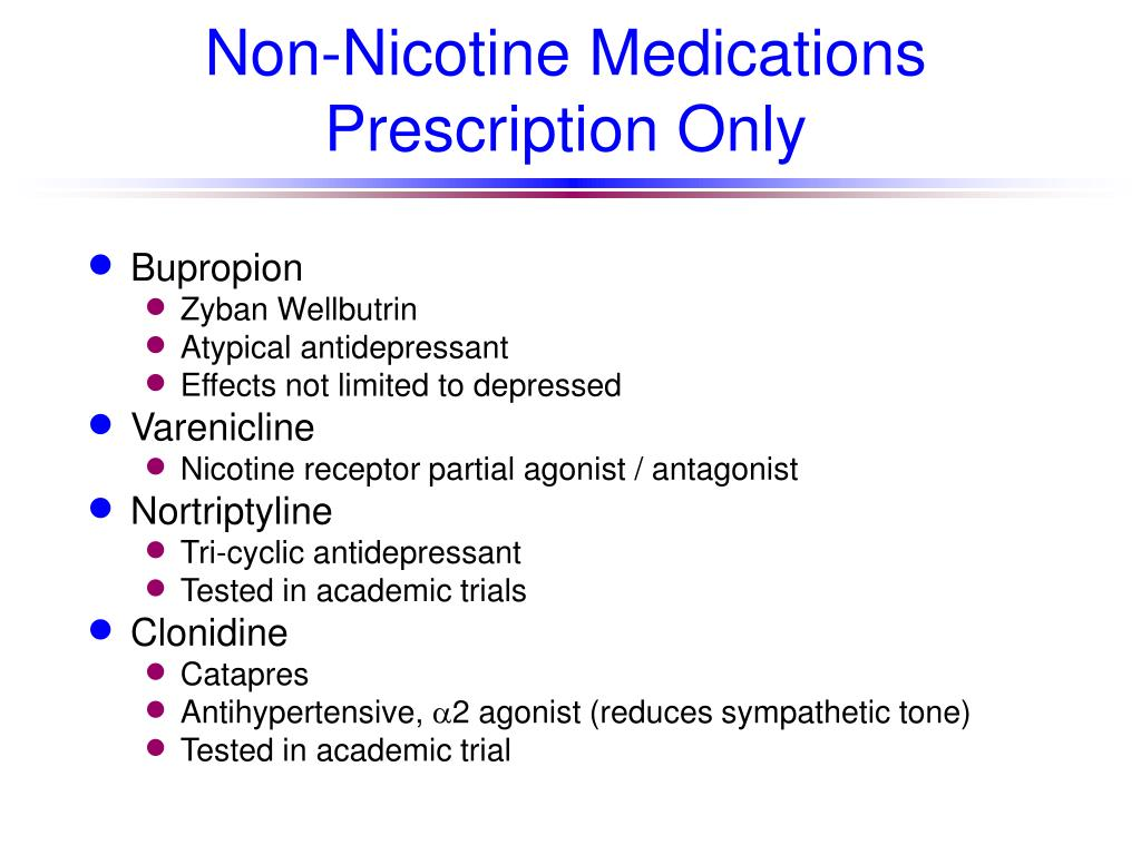 Non-Nicotine Medications