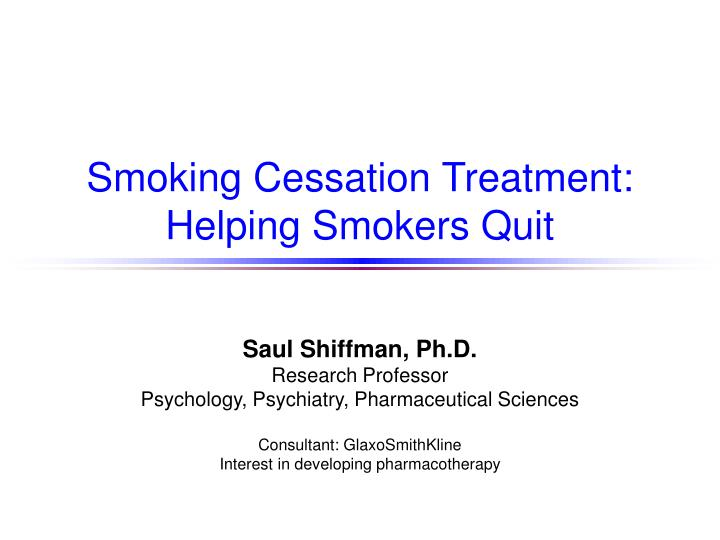 Smoking cessation treatment helping smokers quit