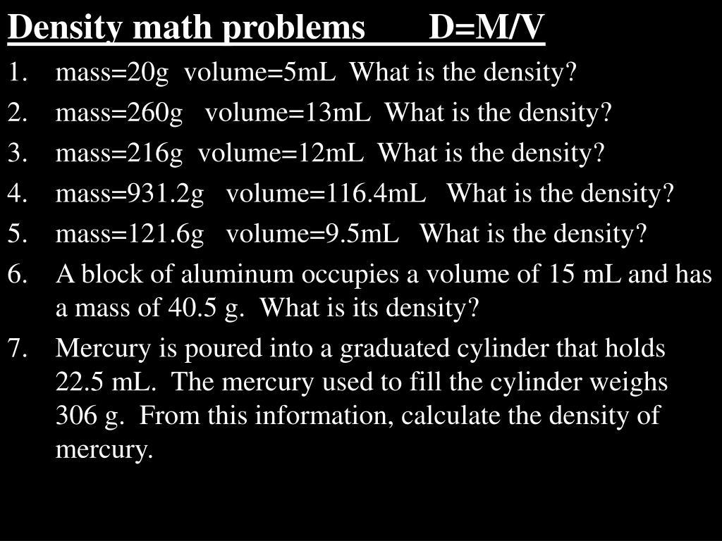 Density math problems       D=M/V