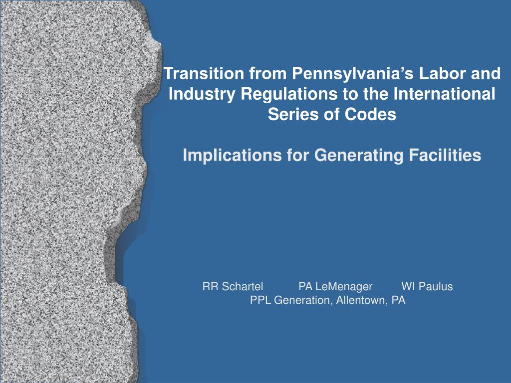 Transition from Pennsylvania's Labor and Industry Regulations to the International Series of Codes
