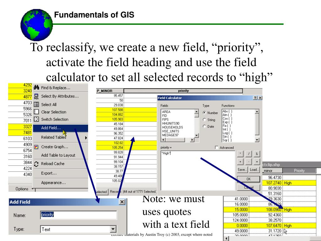 """To reclassify, we create a new field, """"priority"""", activate the field heading and use the field calculator to set all selected records to """"high"""""""
