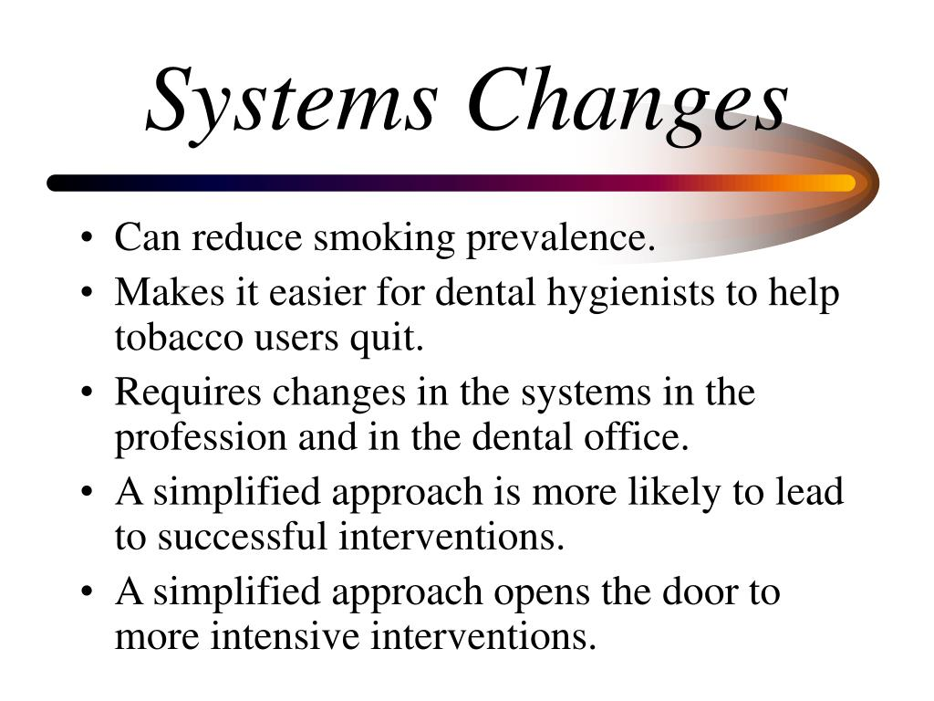 Systems Changes