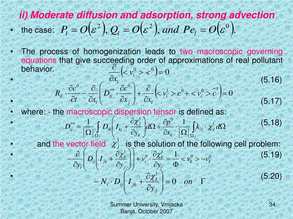 ii) Moderate diffusion and adsorption, strong advection