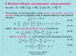 ii moderate diffusion and adsorption strong advection