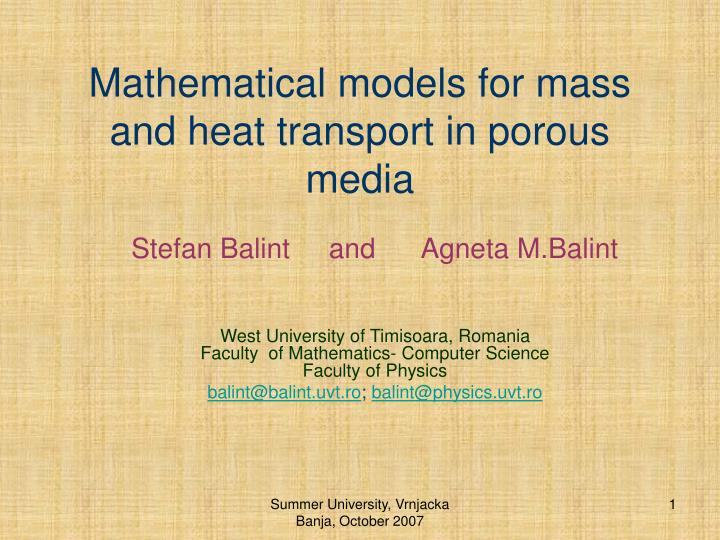 Mathematical models for mass and heat transport in porous media