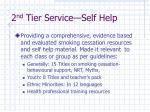 2 nd tier service self help