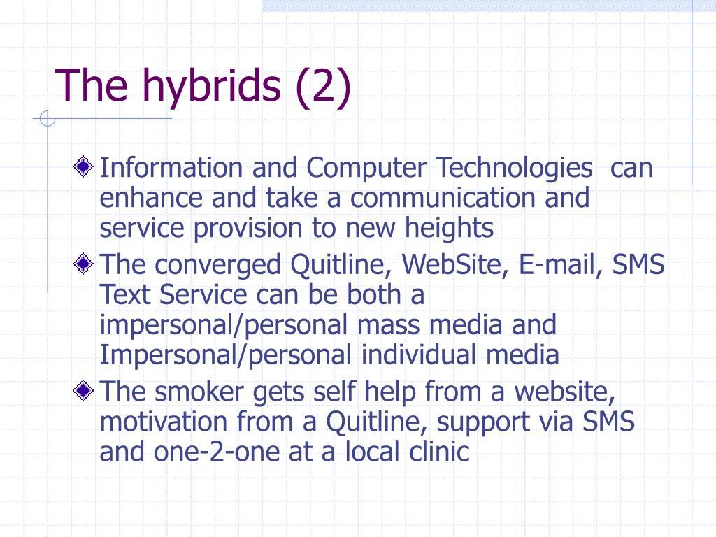 The hybrids (2)
