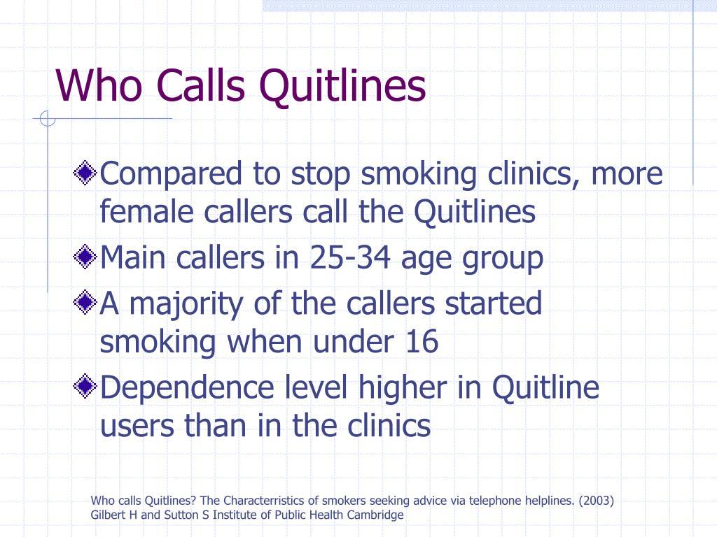 Who Calls Quitlines