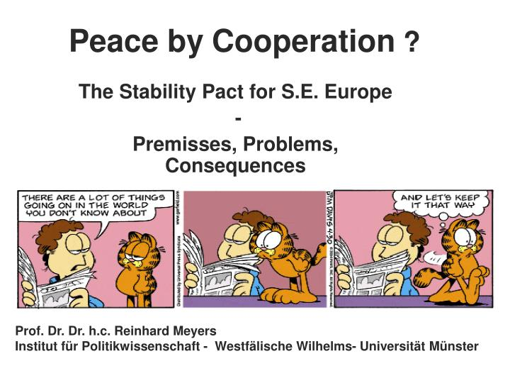 Peace by cooperation