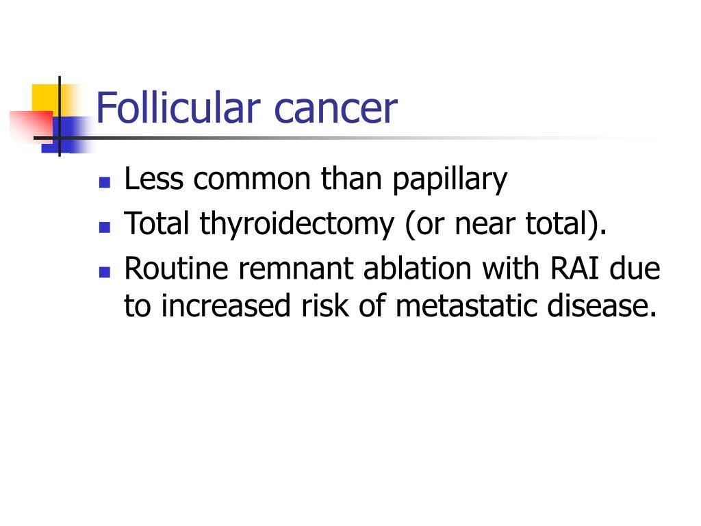 Follicular cancer