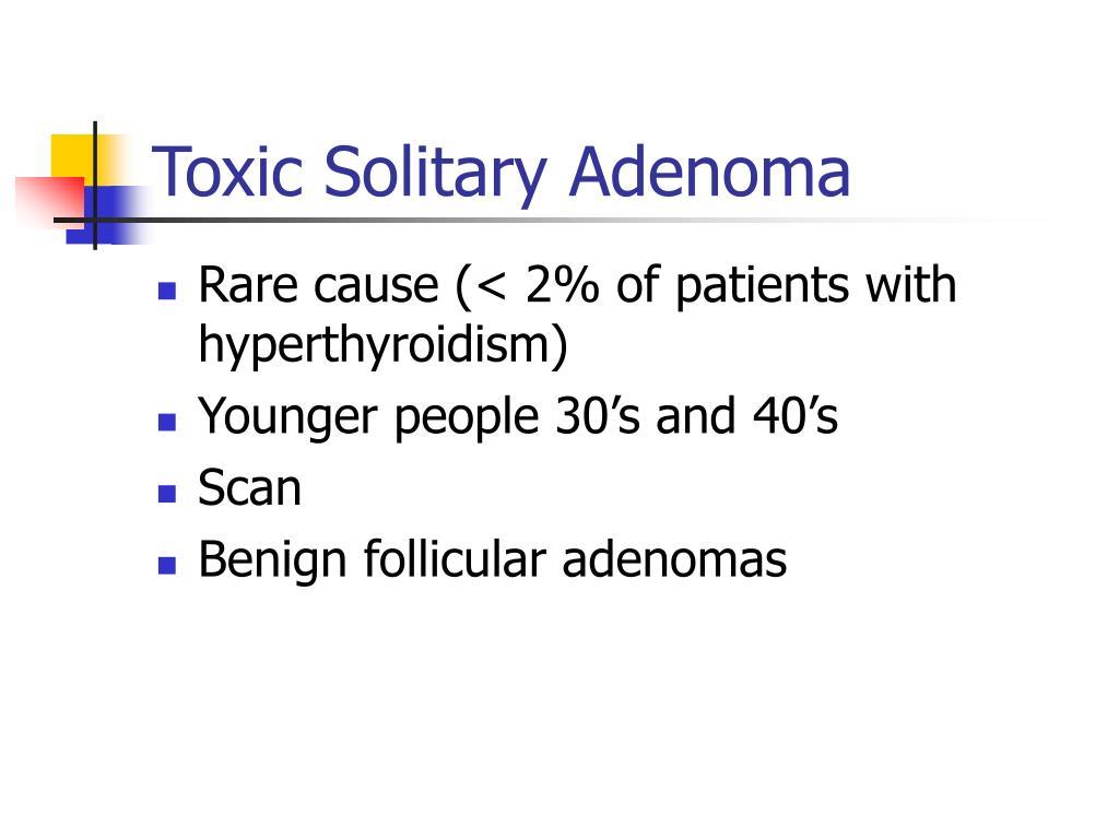 Toxic Solitary Adenoma